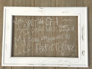 Found this great blank sign at Hobby Lobby and added one of my favorite song lyrics as a reminder to me that our gracious Father is limitless, casting out all fears. Comfort for any mama in the early days of motherhood...and always.